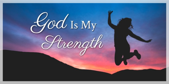 god-is-my-strength